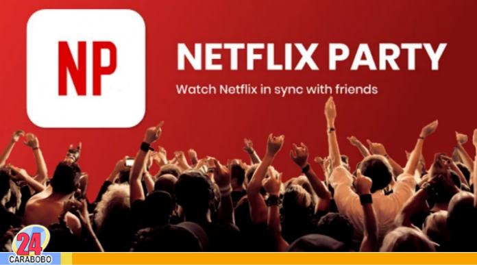Netflix Party - Noticias24 Carabobo