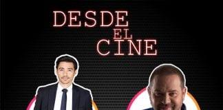 Desde El Cine