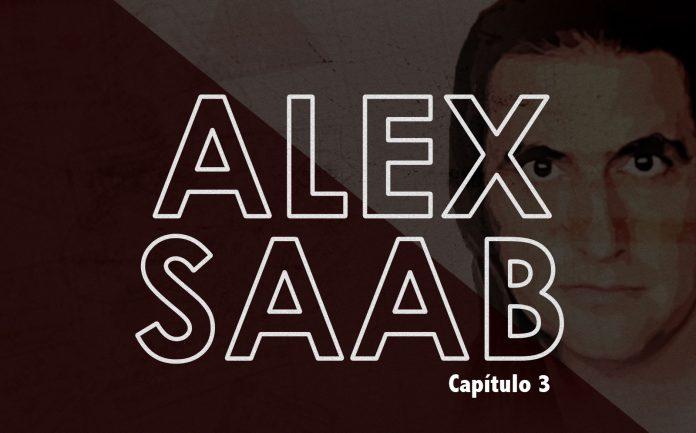 Alex Saab la serie capítulo 3