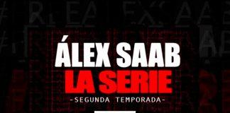 capítulo 5 Alex Saab La Serie
